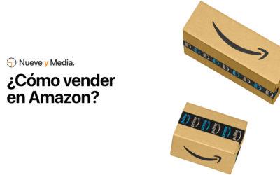 ¿Cómo empezar a vender en Amazon?