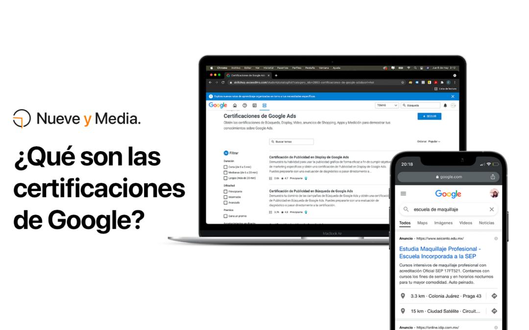 ¿Qué son las certificaciones de Google?